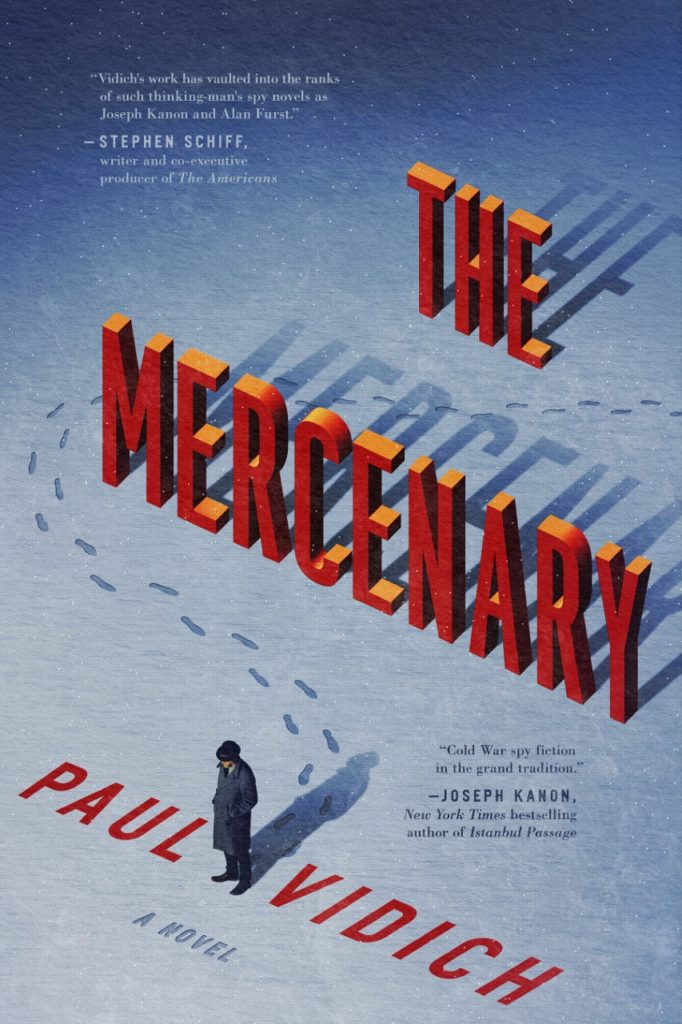 The Mercenary - Paul Vidich
